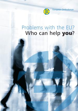 Problems with the EU? Who can help you?