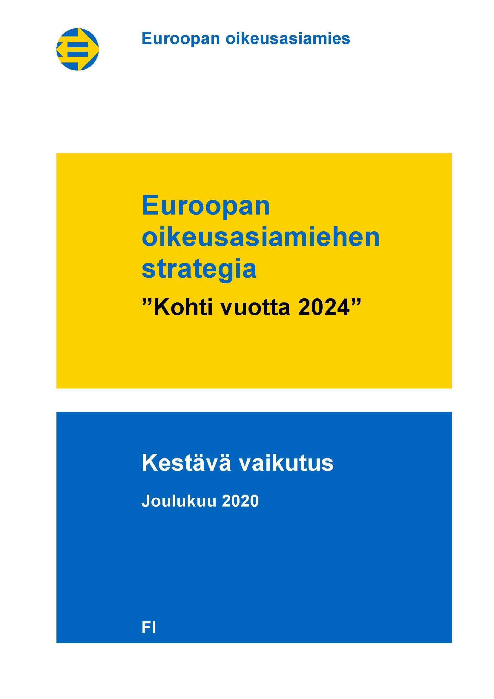 """Euroopan oikeusasiamiehen strategia: """"Kohti vuotta 2024"""" - Kestävä vaikutus"""